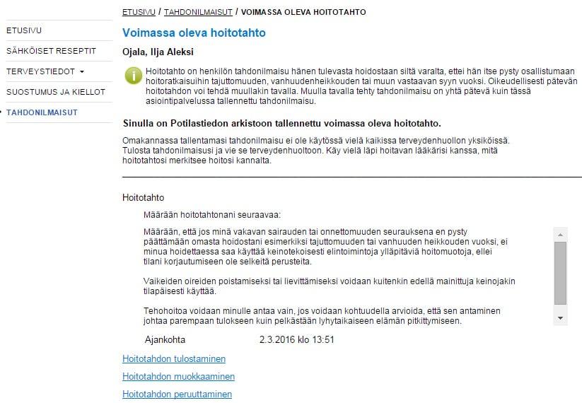 Tältä näyttää Omakantaan kirjattu hoitotahto. Teksti on lainattu Terveyden ja hyvinvoinnin laitoksen sivuilta.